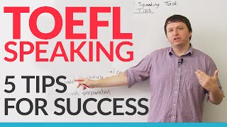 TOEFL iBT: Independent Speaking Task – 5 Ways to Succeed