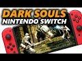NINTENDO SOULS - Dark Souls on the Nintendo Switch Gameplay