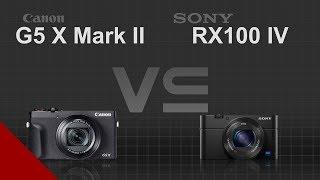 Canon PowerShot G5 X Mark II vs Sony Cyber-shot RX100 IV