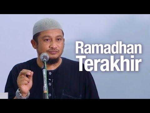 Ceramah Agama Islam: Ramadhan Terakhir - Ustadz Abdullah Taslim, MA.