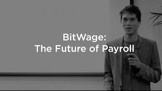 BitWage: The Future of Payroll