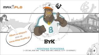 Bu - 07 Podstawa to postawa feat. Jot, Bas Tajpan, Bob One (Byk LP) prod. Bob One, cuty: DJ Hopbeat