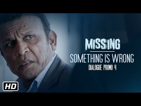 Missing Movie:Something Is Wrong!! (Dialogue Promo 4) Tabu | Manoj Bajpayee | 6th April