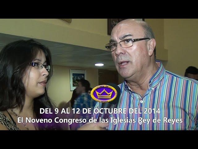 IX CONGRESO DE LAS IGLESIAS REY DE REYES