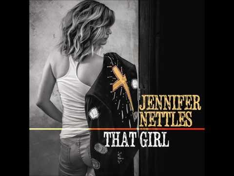 That Girl  - Jennifer Nettles video