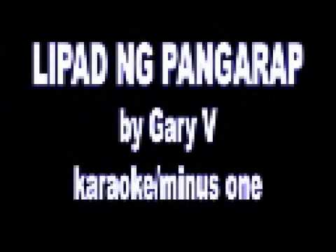 Lipad Ng Pangarap By Gary V Karaoke Minus One video