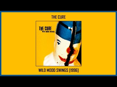 The Cure - Wild Mood Swings [Full Album] (Track at Once)