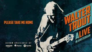 Walter Trout Please Take Me Home Alive In Amsterdam 2016