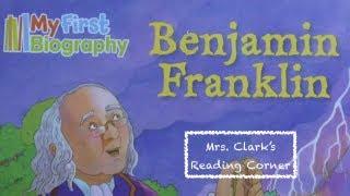 Ben Franklin - My First Biography - Words w/ Music