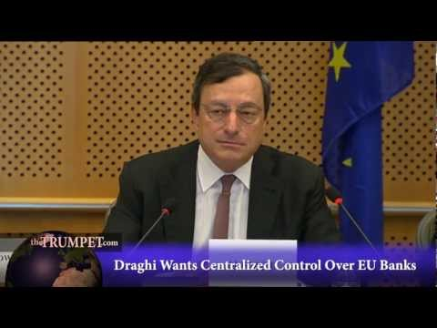 Draghi Wants Centralized Control Over EU Banks