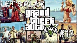 Let's Play   GTA V   Episode #13 : Fusillade