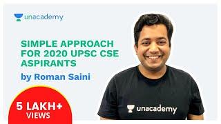 Simple Approach for 2020 UPSC CSE aspirants - Part 1/2 by Roman Saini