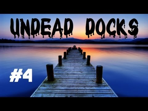 Custom Zombies - Undead Docks: Running the Reaper & ak47_upgraded (Part 4)