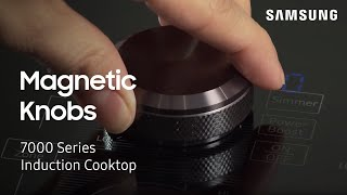 How to use the magnetic knobs on your 7000 Series Induction Cooktop | Samsung US