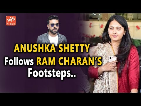 Bahubali Anushka Shetty Follows Ram Charan's Footsteps | Rangasthalam | Silence | VVR | YOYO Times