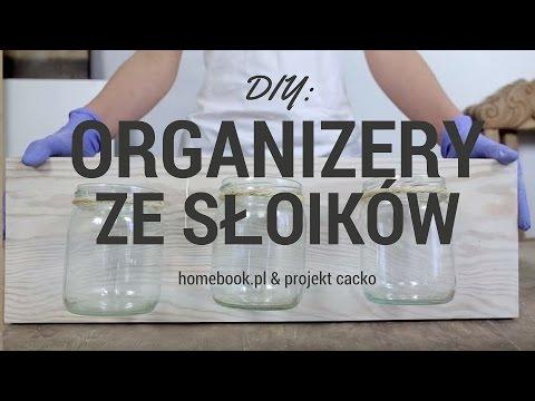 Jak Zrobić Organizer Ze Słoików? #DIY