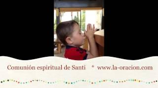 Oración de Santi ante Cristo Eucaristía: comunión espiritual