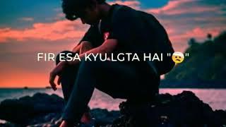 Sad poetry status video ll Jubin Nautiyal ll   new