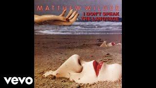 Matthew Wilder - Break My Stride (Audio)