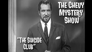 Chevy Mystery Show - Suicide Club