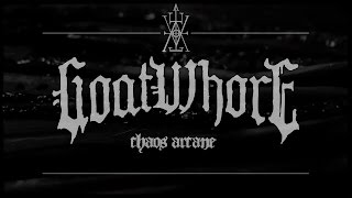 GOATWHORE - Chaos Arcane (Lyric video)