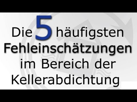 die 5 h ufigsten fehleinsch tzungen im bereich der kellerabdichtung youtube. Black Bedroom Furniture Sets. Home Design Ideas