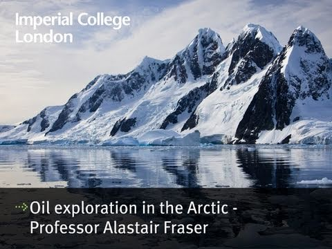 Oil exploration in the Arctic - Professor Alastair Fraser
