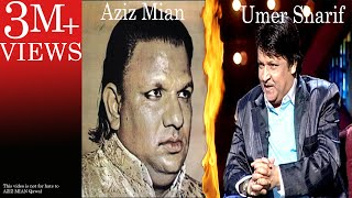 Umer Sharif as Aziz Mian Qawal