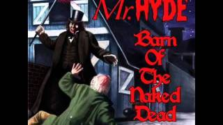 Watch Mr Hyde Malignant Messiah video