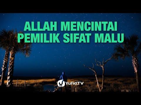 Allah Mencintai Pemilik Sifat Malu - Ustadz Abu Haidar - Lima Menit yang Menginspirasi