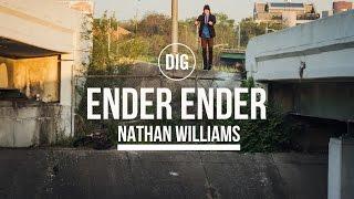 DIG BMX - Ender Ender - Nathan Williams