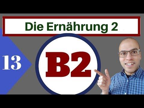 B2 ( الدرس 13 )(Leseverstehen  - Ernährung 2 )