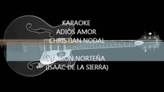 karaoke Adios Amor CHRISTIAN NODAL (VERSION NORTEÑA)