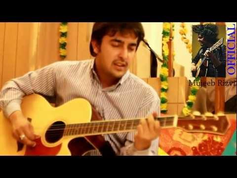 Khamaj (Mora Saiyaan) Acoustic Cover - Mujeeb Rizvi