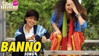 Banno VIDEO SONG Tanu Weds Manu RELEASES   Kangana Ranaut & R.Madhavan