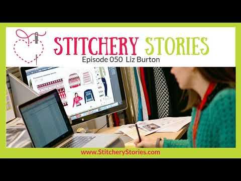Liz Burton: Corporate Fashion Designer | Stitchery Stories Podcast Interview