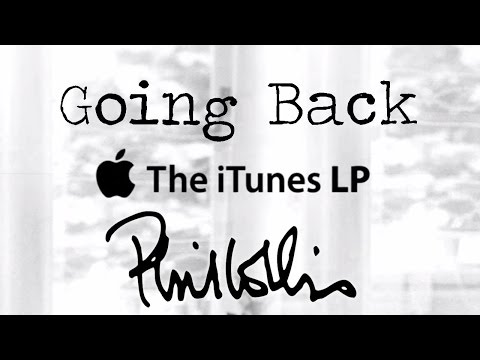 Phil Collins - 'Going Back' iTunes Deluxe LP Edition