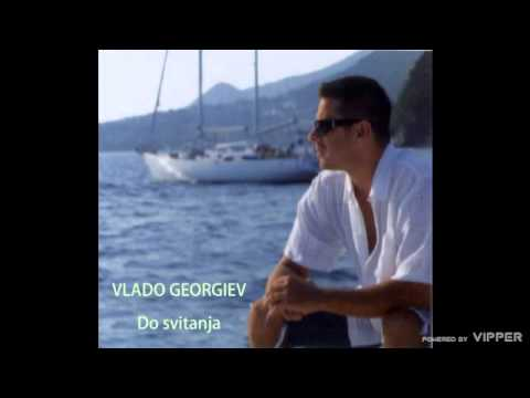 Vlado Georgiev - Do Svitanja