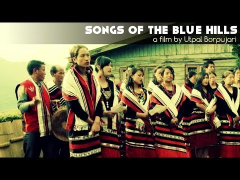 Songs Of The Blue Hills - A Film By Utpal Borpujari (promo) video
