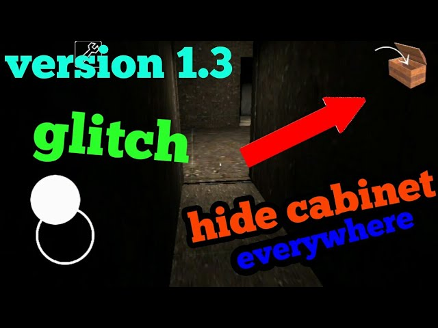 Granny:new glitchs how to hide in cabinet everywhere 2018 work 100% (android/ios)