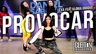 Provocar - Lexa feat. Gloria Groove ( COREOGRAFIA ) Cleiton Oliveira / IG: @CLEITONRIOSWAG