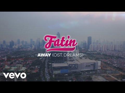 "Fatin - Away (From Original Soundtrack ""Dreams"")"