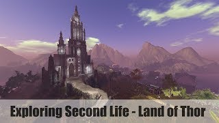 Exploring Second Life - Land of Thor - #SecondLifeChallenge
