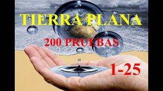 TIERRA PLANA: 200 Pruebas (Eric Dubay en Español). Pruebas 1-25.