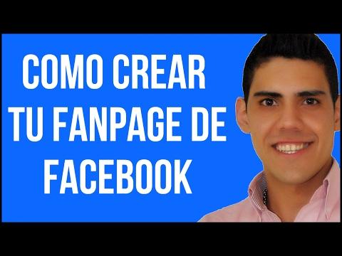 Como Crear una Exitosa Pagina de Fans en Facebook - Fanpage 2014-2015