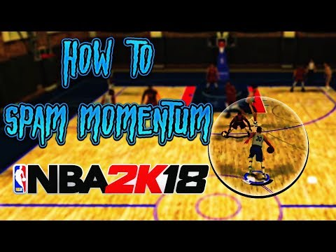 How To Momentum Spam 2K18 Tutorial | Best Dribble Moves NBA 2K18 Momentum Spam 2K18 Dribble Tutorial