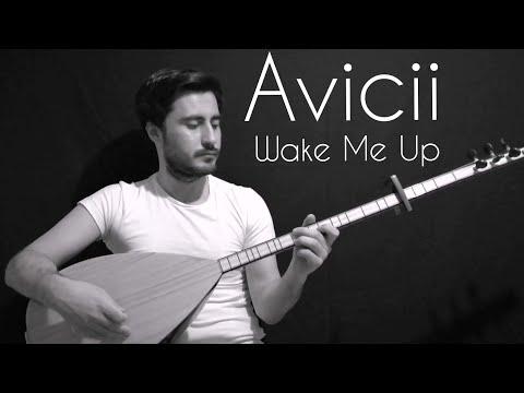 Avicii - Wake Me Up (Bağlama Cover)