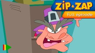Zip & Zap - 15 - Straight to the basement with no supper! | Full Episode |