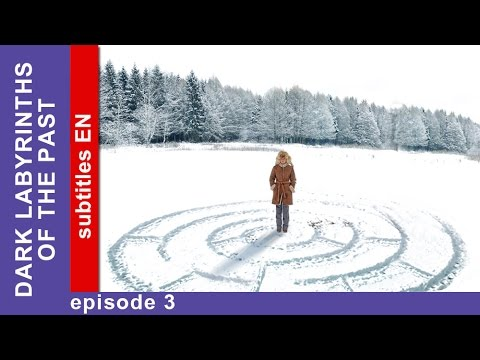 Dark Labyrinths of the Past - Episode 3. Russian TV series. StarMedia. Thriller. English Subtitles