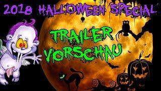Halloween 2018 !!! Schoktober !!! Trailer / Vorschau mit Spuki Bolz